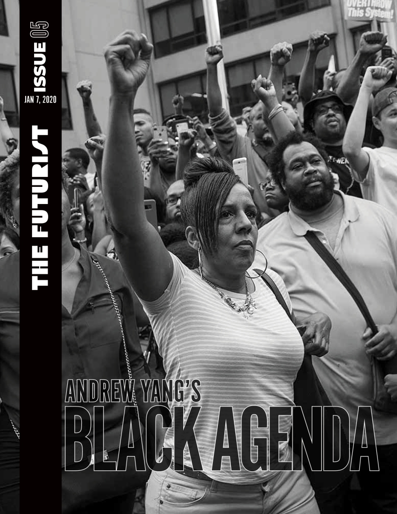 The Futurist, Issue 5: Andrew Yang's Black Agenda